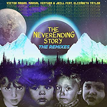 The Never Ending Story ( The Remixes )
