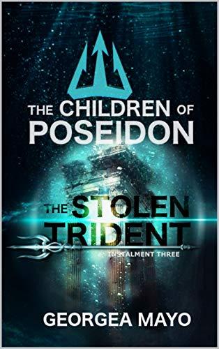 The Stolen Trident: Instalment Three (The Children of Poseidon Book 3) (English Edition)