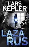 Lazarus: Thriller (Joona Linna, Band 7) von Lars Kepler