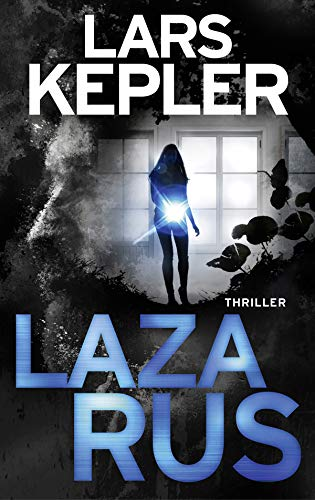 Buchseite und Rezensionen zu 'Lazarus: Thriller (Joona Linna, Band 7)' von Lars Kepler