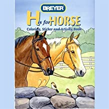 H is for Horse Coloring, Sticker and Activity Book by Breyer