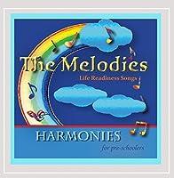 Melodies: Harmonies for Pre-Schoolers
