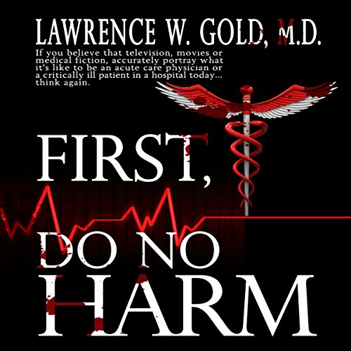 First, Do No Harm audiobook cover art