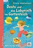 Desta und das Labyrinth im Gartenteich (Reihe Hanser)
