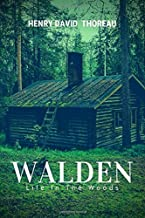 Walden: Life In The Wood by Henry David Thoreau