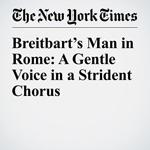 Breitbart's Man in Rome: A Gentle Voice in a Strident Chorus copertina