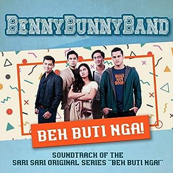 "Beh Buti Nga (From ""Beh buti NGA!"")"