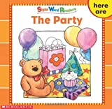The Party (Sight Word Library)