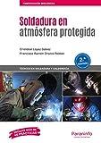 Soldadura en atmósfera protegida 2.ª edición