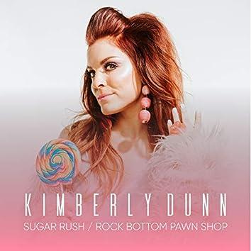 Sugar Rush / Rock Bottom Pawn Shop
