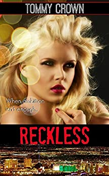 "Reckless: ""a very different love story"" by [Tommy Crown]"