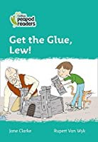 Level 3 - Get the Glue, Lew! (Collins Peapod Readers)