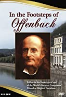 In the Footsteps of Offenbach [DVD] [Import]