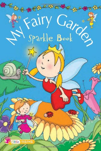 My Fairy Garden (Sparkle Books)