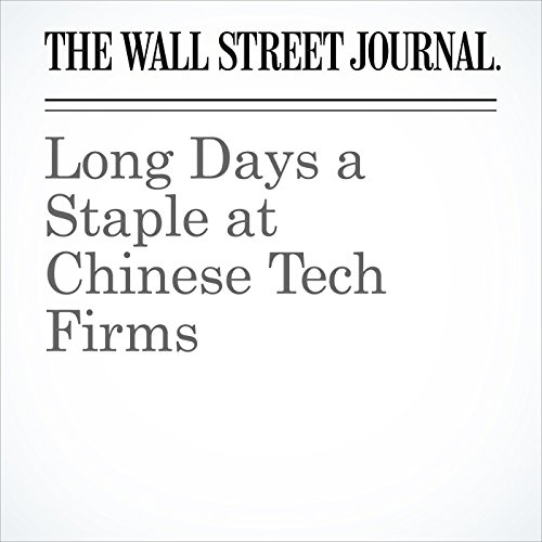 Long Days a Staple at Chinese Tech Firms copertina