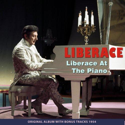 Liberace At the Piano (Original Album Plus Bonus Tracks 1954)