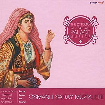 Osmanlı Saray Müzikleri