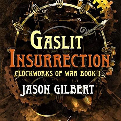 Gaslit Insurrection audiobook cover art