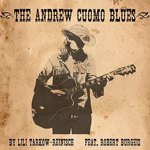The Andrew Cuomo Blues (feat. Robert Burgeis)