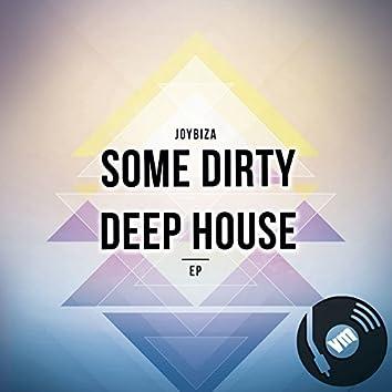 Some Dirty Deep House EP