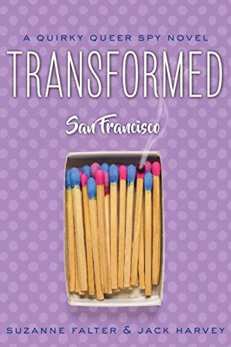 Book: Transformed - San Francisco (Quirky Romantic Spy Novel Book 1) by Suzanne Falter