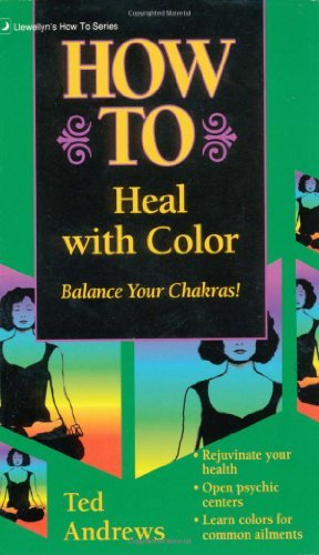 How to Heal with Color (English Edition)