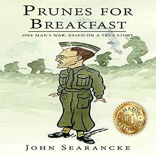 Prunes for Breakfast: One Man's War cover art
