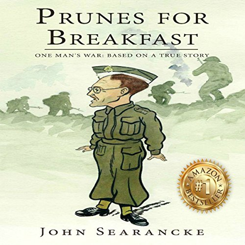 Prunes for Breakfast: One Man's War audiobook cover art
