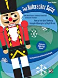 The Nutcracker Suite: A Mini-Musical based on Tchaikovsky's Famous Ballet (Kit), Book & CD