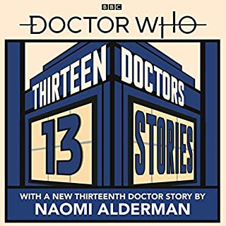 Doctor Who: Thirteen Doctors 13 Stories audiobook cover art