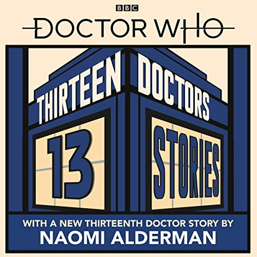 Couverture de Doctor Who: Thirteen Doctors 13 Stories