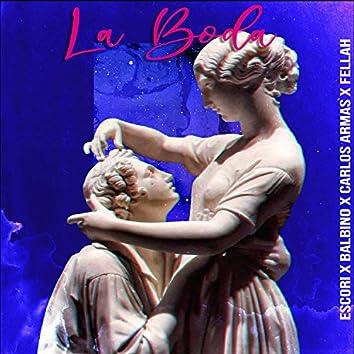 La Boda (feat. Carlos Armas, Balbino & Fellah)