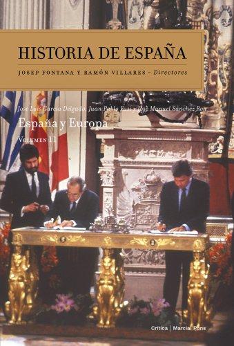 España y Europa: Historia de España Vol. 11