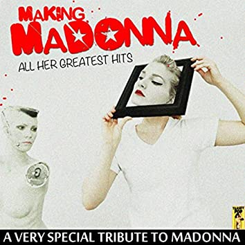 Making Madonna Seventeen Stunning Hits