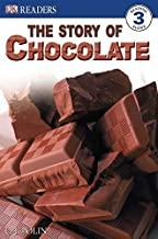 DK Readers: The Story of Chocolate (DK Readers Level 3)