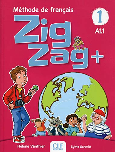 Zigzag+ 1 - Livre de l´eleve + CD audio: Livre de l'eleve A1.1