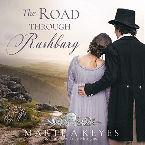 The Road Through Rushbury Audiobook By Martha Keyes cover art