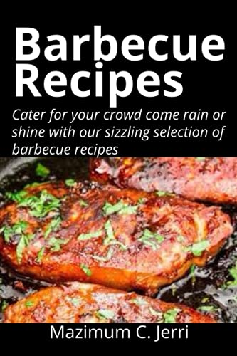 Bаrbесuе Rесіреѕ: Cater for your crowd come rain or shine with our sizzling selection of barbecue recipes