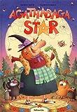 Agathabaga star - Dès 4 ans