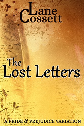 The Lost Letters: A Pride & Prejudice Variation (English Edition)
