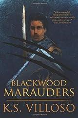Blackwood Marauders (Volume 1) Paperback