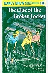 Nancy Drew 11: The Clue of the Broken Locket (Nancy Drew Mysteries) Kindle Edition