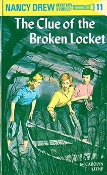 Nancy Drew 11: The Clue of the Broken Locket (Nancy Drew Mysteries) by [Carolyn Keene]