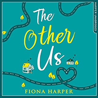 The Other Us                   By:                                                                                                                                 Fiona Harper                               Narrated by:                                                                                                                                 Katie Scarfe                      Length: 12 hrs     39 ratings     Overall 4.5