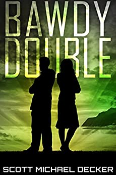 Bawdy Double: A Science Fiction Satire (Galactic Adventures Book 1) by [Scott Michael Decker]