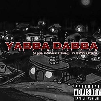 Yabba Dabba (feat. WavyRimm)