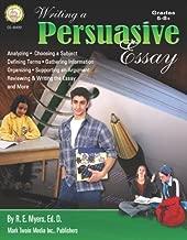 Writing a Persuasive Essay, Grades 5 - 8