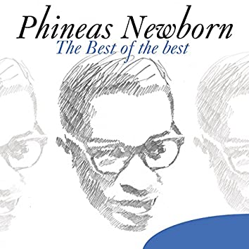 The Best of the Best: Phineas Newborn