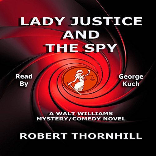 Lady Justice and the Spy cover art