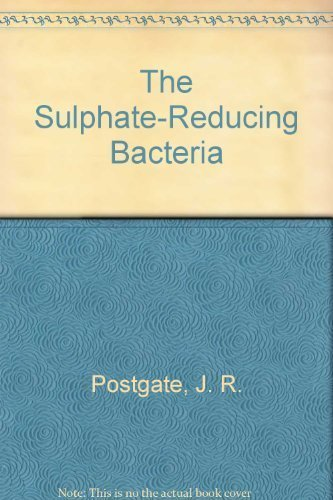 The Sulphate-Reducing Bacteria